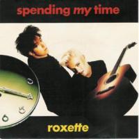 Spending My Time de Roxette