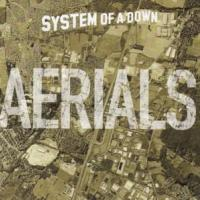 AERIALS letra SYSTEM OF A DOWN