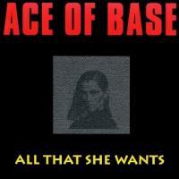 Canción 'All That She Wants' interpretada por Ace of Base