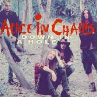 'Down In A Hole' de Alice In Chains