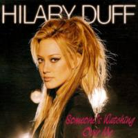 'Someone's Watching Over Me' de Hilary Duff