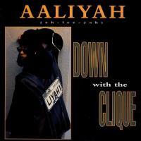 Canción 'Down With The Clique' interpretada por Aaliyah
