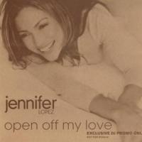 Canción 'Open Off My Love' interpretada por Jennifer Lopez