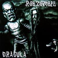 Dragula de Rob Zombie