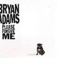 Canción 'Please Forgive Me' interpretada por Bryan Adams