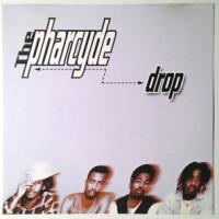 Canción 'Drop' interpretada por The Pharcyde