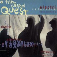 'Electric Relaxation' de A Tribe Called Quest
