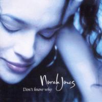 Don't Know Why de Norah Jones