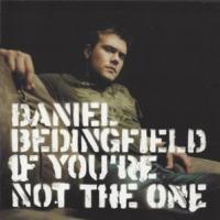 'If You're Not The One' de Daniel Bedingfield