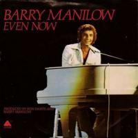 Even Now de Barry Manilow
