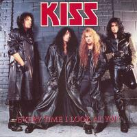 Every Time I Look At You - Kiss