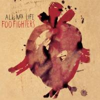 ALL MY LIFE letra FOO FIGHTERS