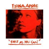 Canción 'Fast As You Can' interpretada por Fiona Apple