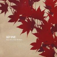 Canción 'Somewhere Only We Know' interpretada por Keane