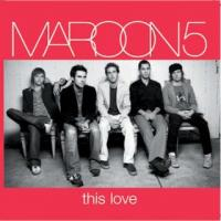THIS LOVE letra MAROON 5