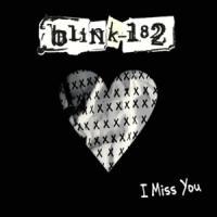 Canción 'I Miss You' interpretada por blink-182