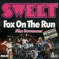 Fox On The Run de Sweet