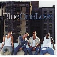 Canción 'One Love' interpretada por Blue