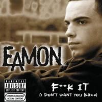 Fuck It - Eamon