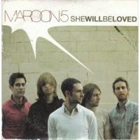 SHE WILL BE LOVED letra MAROON 5