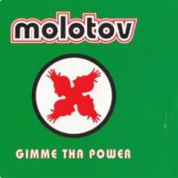 Gimme The Power de Molotov