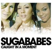 Canción 'Caught In A Moment' interpretada por Sugababes