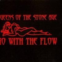 Canción 'Go With The Flow' interpretada por Queens Of The Stone Age