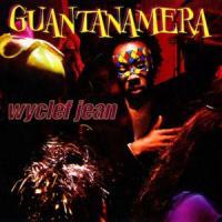 Canción 'Guantanamera' interpretada por Wyclef Jean