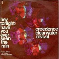 Canción 'Hey Tonight' interpretada por Creedence Clearwater Revival