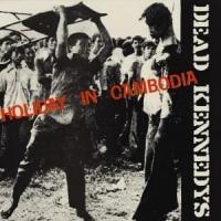 Canción 'Holiday In Cambodia' interpretada por Dead Kennedys