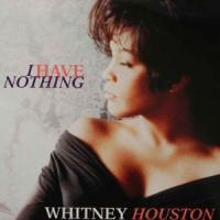 Canción 'I Have Nothing' interpretada por Whitney Houston