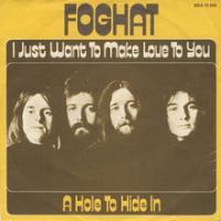 Canción 'I Just Want To Make Love To You' interpretada por Foghat