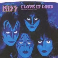 I Love It Loud - Kiss