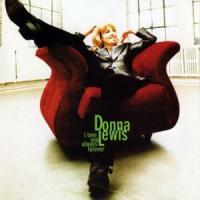 I Love You Always Forever de Donna Lewis
