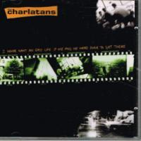 Canción 'I Never Want An Easy Life If Me And He Were Ever To Get There' interpretada por The Charlatans
