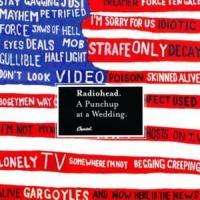A Punchup At A Wedding - Radiohead