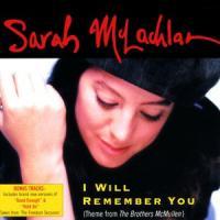 I Will Remember You de Sarah McLachlan
