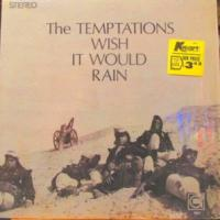 Canción 'I Wish It Would Rain' interpretada por The Temptations