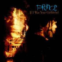 Canción 'If I Was Your Girlfriend' interpretada por Prince