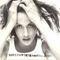 Canción 'If It Makes You Happy' interpretada por Sheryl Crow