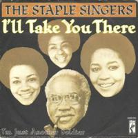 Canción 'Ill Take You There' interpretada por The Staple Singers