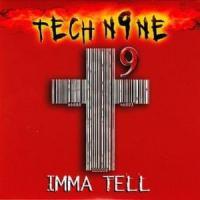 Canción 'Imma Tell' interpretada por Tech N9ne