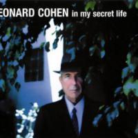 Canción 'In My Secret Life' interpretada por Leonard Cohen
