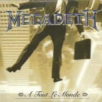 Canción 'A Tout Le Monde' interpretada por Megadeth