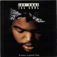 'It Was A Good Day' de Ice Cube