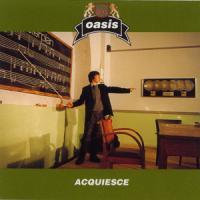 Acquiesce de Oasis