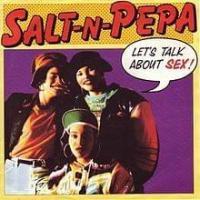 Canción 'Lets Talk About Sex' interpretada por Salt-N-Pepa