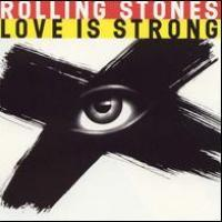 Love Is Strong de The Rolling Stones