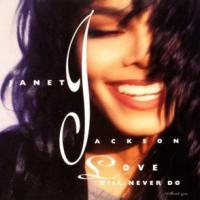 Canción 'Love Will Never Do (without You)' interpretada por Janet Jackson