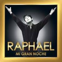 'Mi Gran Noche' de Raphael